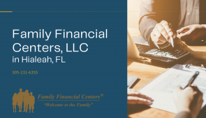 Family Financial Centers Announces New Location Opening  in Hialeah, Florida