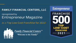 Family Financial Centers Recognized by  Entrepreneur Magazine as a Top Low-Cost  Franchise for 2021!