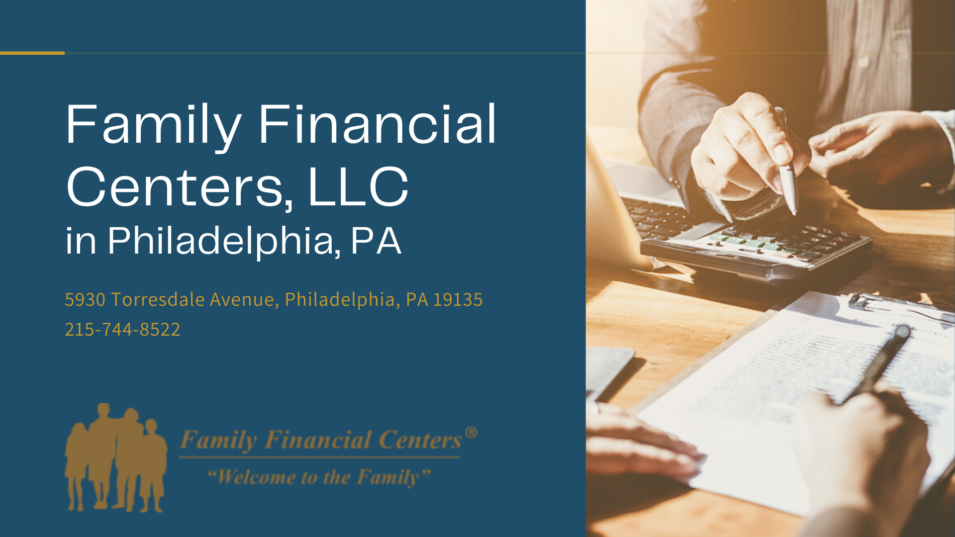 Family Financial Centers, LLC Announces New Location Open in Philadelphia – April 7, 2021